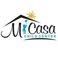 Mi Casa Child Center