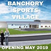 Banchory Sports Village