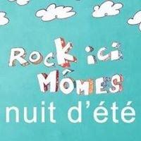 Rock Ici Mômes / Nuit d'été