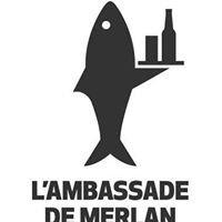 L'Ambassade de Merlan