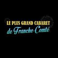 Le Plus Grand Cabaret de Franche-Comté