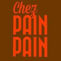 Chez PAIN PAIN