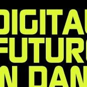 Digital Futures in Dance