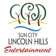 Sun City Lincoln Hills Entertainment