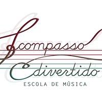 Escola de  Música          Compasso Divertido