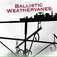 Ballistic Weather Vanes