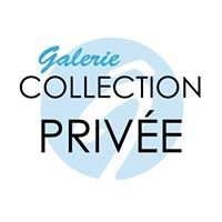 Galerie Collection Privée
