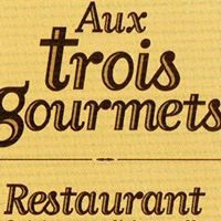 Aux Trois Gourmets