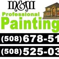 M&M Professional Painters.