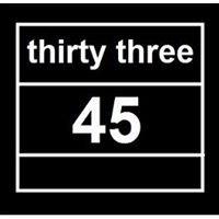 thirty three - 45
