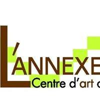 L'Annexe, centre d'art des Rives