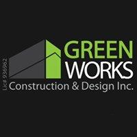 Green Works Construction & Design Inc