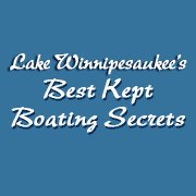 Lake Winnipesaukee's Best Kept Boating Secrets