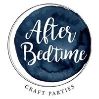 After Bedtime Craft Parties