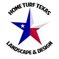 Home Turf Texas Landscape & Design, LLC.