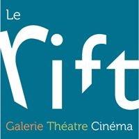 Le Rift Galerie Théâtre Cinéma