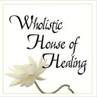 Wholistic House of Healing
