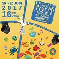 Festival de théâtre Le Tout pour le Tout 14 au 19 juin 2018