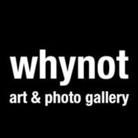WhyNot Gallery