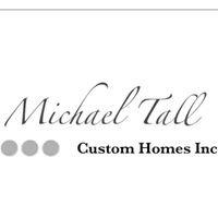 Michael Tall Custom Homes, Inc.