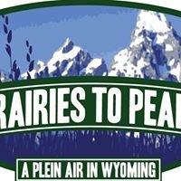 Prairies to Peaks, A Plein Air in Wyoming