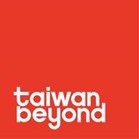 Taiwan Beyond