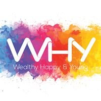 WHY - Wealthy, Happy & Young