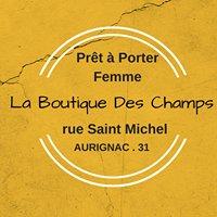 La Boutique Des Champs.  Aurignac.      Prét à Porter Femme