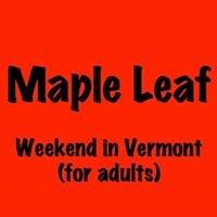 Maple Leaf Weekend in Vermont