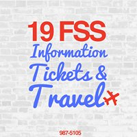 19 FSS Information, Tickets and Travel