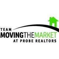 Team Moving the Market at Probe Realtors