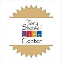 Tony Shotwell Life Center