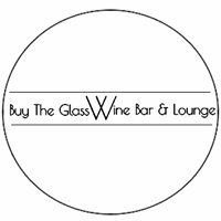 Buy the Glass Wine Bar & Lounge