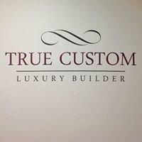 True Custom