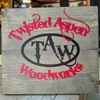 Twisted Aspen Woodworks, LLC