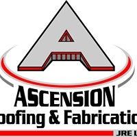 Ascension Roofing and Fabrication - JRE, LLC