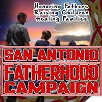 San Antonio Fatherhood Campaign