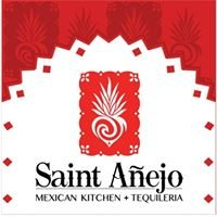 Saint Anejo Mexican Kitchen + Tequileria