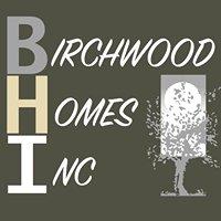 Birchwood Homes Inc