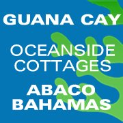 Oceanside Cottages on Guana Cay Abacos