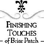 Finishing Touches of Briar Patch
