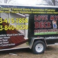 Love my Deck Restorations LLC