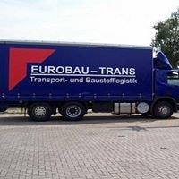 EUROBAU-TRANS, Transport & Baustofflogistik GmbH&Co.KG