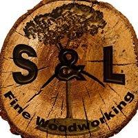 S & L Fine Woodworking LLC