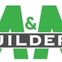 M & M Builder's, Inc.
