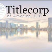 Titlecorp of America, LLC