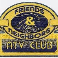 Friends & Neighbors ATV Club