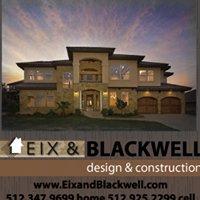 Eix & Blackwell Custom Homes