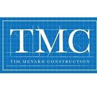 Tim Menard Construction