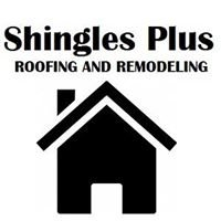Shingles Plus Roofing and Remodeling